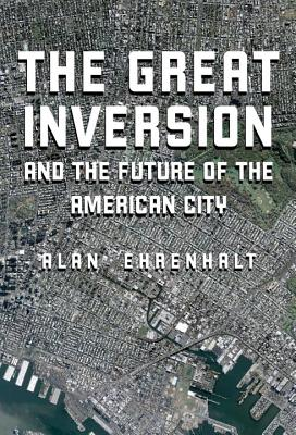 Image for Great Inversion and the Future of the American City