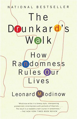 The Drunkard's Walk: How Randomness Rules Our Lives, Leonard Mlodinow