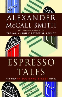 Espresso Tales, Alexander McCall Smith