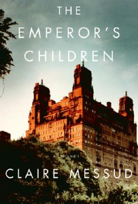 The Emperor's Children (Vintage), Claire Messud