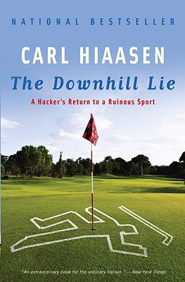 Image for The Downhill Lie: A Hacker's Return to a Ruinous Sport (Vintage)