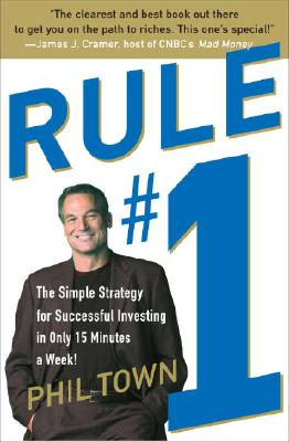 Image for Rule #1: The Simple Strategy for Successful Investing in Only 15 Minutes a Week!