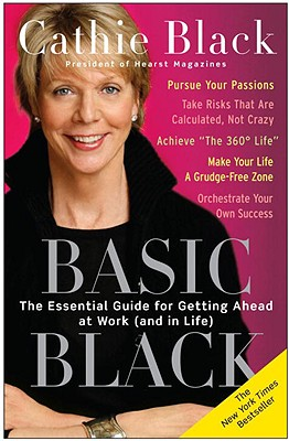Image for Basic Black: The Essential Guide for Getting Ahead at Work (and in Life)