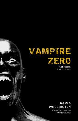 Image for Vampire Zero: A Gruesome Vampire Tale (Laura Caxton Vampire)