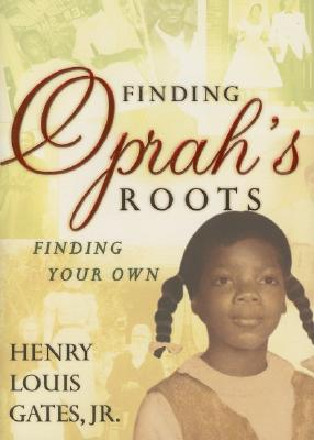 Image for Finding Oprah's Roots: Finding Your Own