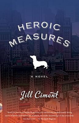 Heroic Measures (Vintage Contemporaries), Ciment, Jill