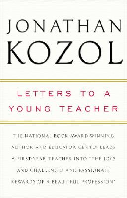Letters to a Young Teacher, Kozol, Jonathan