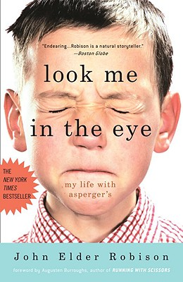 Image for Look Me in the Eye: My Life with Asperger's