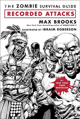 """The Zombie Survival Guide: Recorded Attacks, """"Brooks, Max"""""""