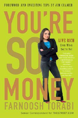 Image for You're So Money: Live Rich, Even When You're Not