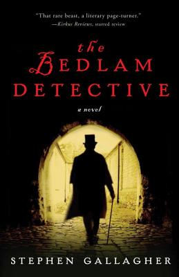 The Bedlam Detective, Gallagher, Stephen