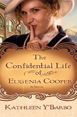 Image for The Confidential Life of Eugenia Cooper: A Novel