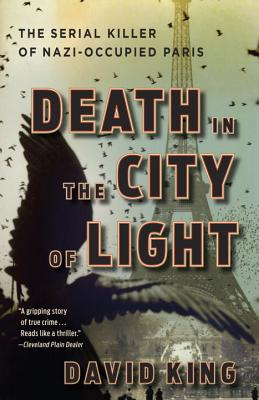 Image for Death in the City of Light: The Serial Killer of Nazi-Occupied Paris