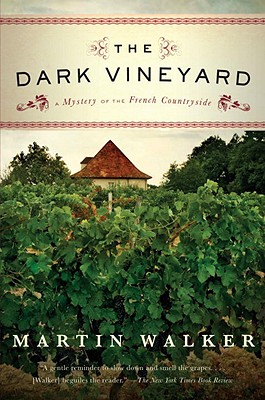 Image for The Dark Vineyard: A Novel of the French Countryside