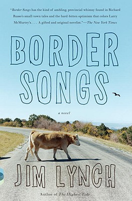 Border Songs (Vintage Contemporaries), Lynch, Jim