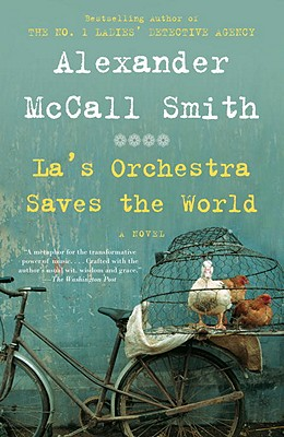 La's Orchestra Saves the World: A Novel, McCall Smith, Alexander
