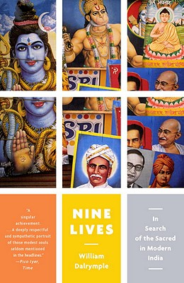 Image for Nine Lives: In Search of the Sacred in Modern India (Vintage Departures)