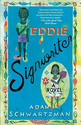 Image for EDDIE SIGNWRITER : A NOVEL