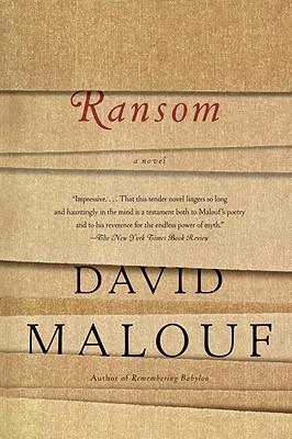 Ransom: A Novel, David Malouf