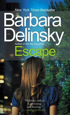 """Escape, """"Delinsky, Barbara"""""""