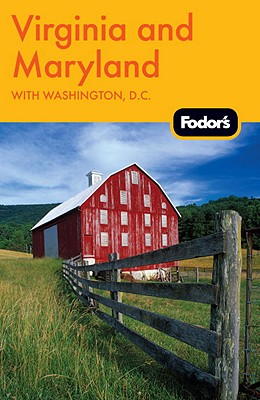 Fodor's Virginia and Maryland: with Washington, D.C. (Travel Guide), Fodor's