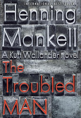 The Troubled Man, Mankell, Henning