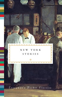 Image for New York Stories (Everyman's Library Pocket Classics Series)