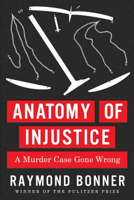 Image for Anatomy of Injustice: a Murder Case Gone Wrong