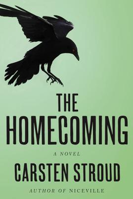 The Homecoming (Niceville Trilogy), Carsten Stroud