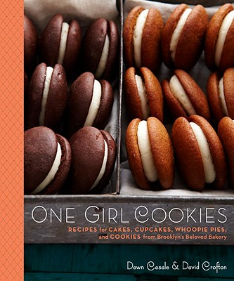 Image for One Girl Cookies: recipes for cakes, cupcakes, whoopie pies, and cookies from Br