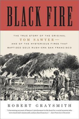 BLACK FIRE, ROBERT GRAYSMITH