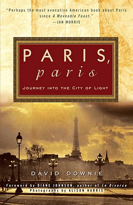 Image for Paris, Paris: Journey into the City of Light