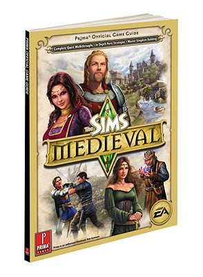 Sims Medieval: Prima Official Game Guide (Prima Official Game Guides), Catherine Browne