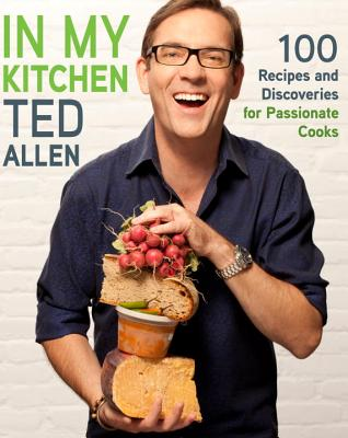 Image for In My Kitchen: 100 Recipes and Discoveries for Passionate Cooks