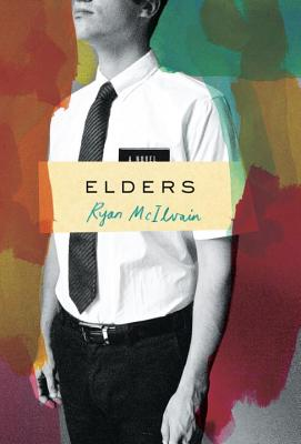 Elders: A Novel, McIlvain, Ryan