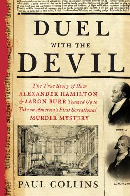 Image for Duel with the Devil: True Story of How Alexander Hamilton and Aaron Burr Teamed