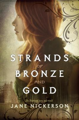 Strands of Bronze and Gold, Jane Nickerson