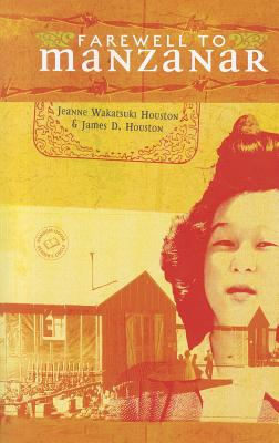 Farewell to Manzanar, Houston, Jeanne; Houston, James D.