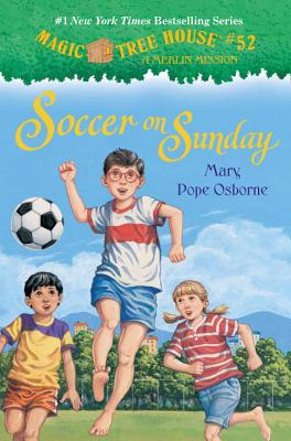 "Magic Tree House #52: Soccer on Sunday (A Stepping Stone Book(TM)), ""Osborne, Mary Pope"""