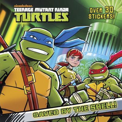 Image for Saved by the Shell! (Teenage Mutant Ninja Turtles)
