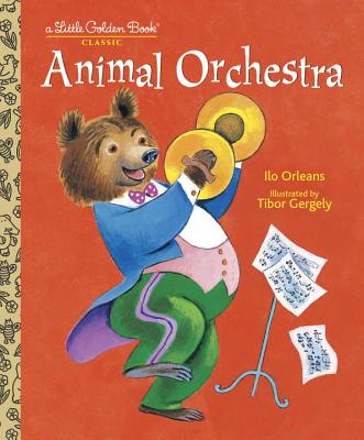 ANIMAL ORCHESTRA (LITTLE GOLDEN BOOK), ORLEANS, ILO