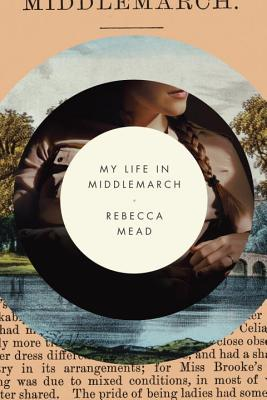 Image for My Life in Middlemarch
