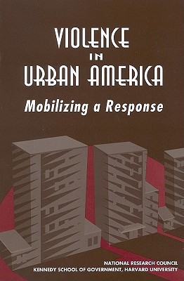 Image for Violence in Urban America: Mobilizing a Response