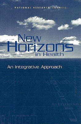 Image for New Horizons in Health: An Integrative Approach