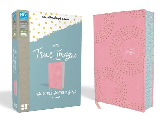Image for NIV, True Images Bible, Leathersoft, Pink, Printed Page Edges: The Bible for Teen Girls