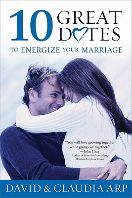 Image for 10 Great Dates to Energize Your Marriage