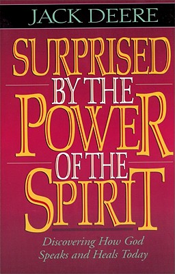 Image for Surprised by the Power of the Spirit