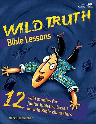Image for Wild Truth Bible Lessons