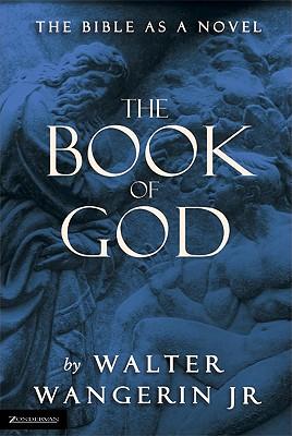 Book of God, WALTER WANGERIN, Jr.