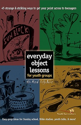 Image for Everyday Object Lessons for Youth Groups